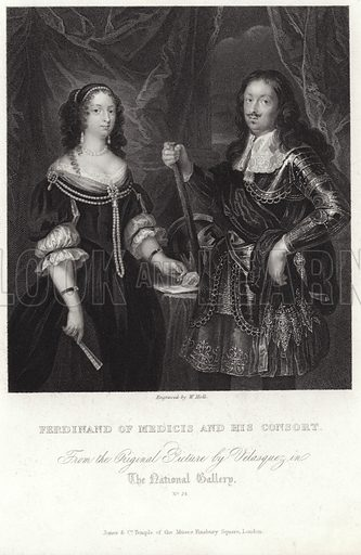 Ferdinand of Medicis and his consort, from the original picture by Velazquez in the National Gallery. Engraved by W Holl. Published by Jones & Co, Temple of the Muses, Finsbury Square, London.