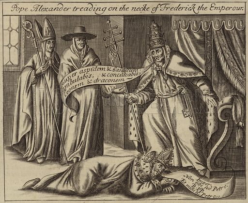 Pope Alexander treading on the neck of Frederick the Emperor.