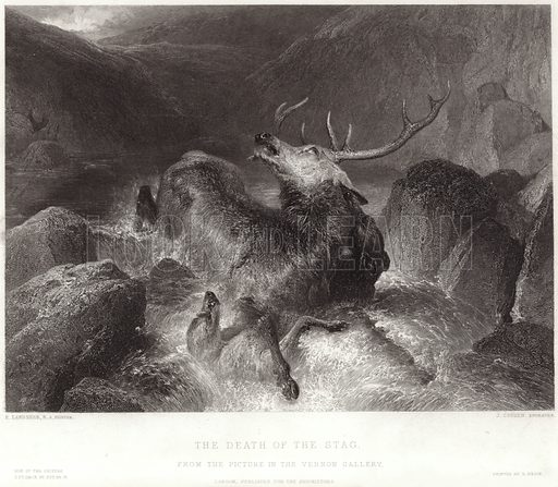 The Death of the Stag, from the picture in the Vernon Gallery. After Sir Edwin Landseer, engraved by J Cousen. Published for the proprietors, London. Printed by E Brain.
