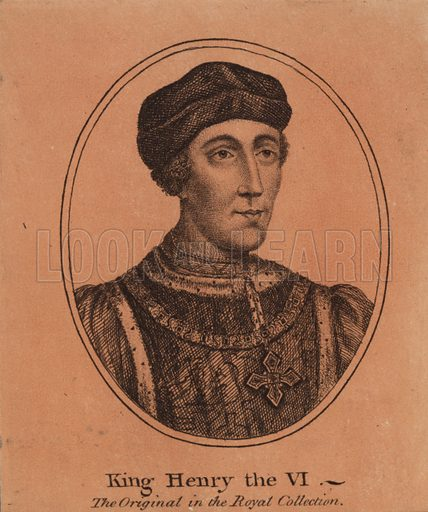 King Henry VI, King of England, the original in the royal collection.