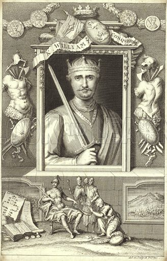 King William I of England, popularly known as William the Conqueror, the first Norman King of England. Drawn and engraved by George Vertue.
