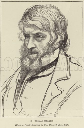 Thomas Carlyle, Scottish philosopher, satirist and historian. From a pencil drawing by George Howard, Esq, MP.