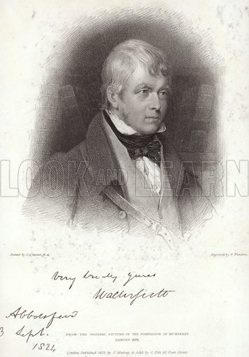 Sir Walter Scott, Scottish novelist, playwright and poet. After Gilbert Stuart Newton, engraved by William Finden. With a facsimile of Scott's signature. Published 1833 by John Murray, and sold by C Tilt, 86 Fleet Street, London.