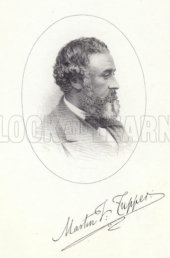 Martin Farquhar Tupper, English writer and poet, and the author of Proverbial Philosophy. With a facsmile of Tupper's signature.