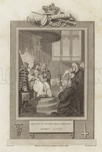 The Act of Union read before Queen Anne, in 1707. Drawn by Mather Brown, engraved by John Thornthwaite. An illustration from Camden's 'History of England', 1812. Published 19 September 1812 by J Stratford, 112 Holborn Hill.