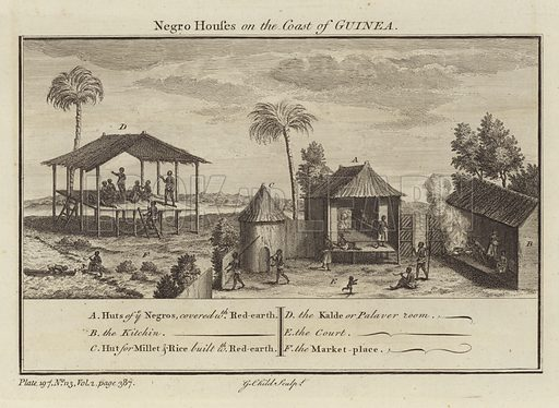 Negro houses on the coast of Guinea, showing huts covered in red earth, the kitchen, hut for millet and rice built with red earth, the kalde or palaver roomm the court and the market place. Engraved by G Child, Plate, 197, No n3, Vol 2, page 387.