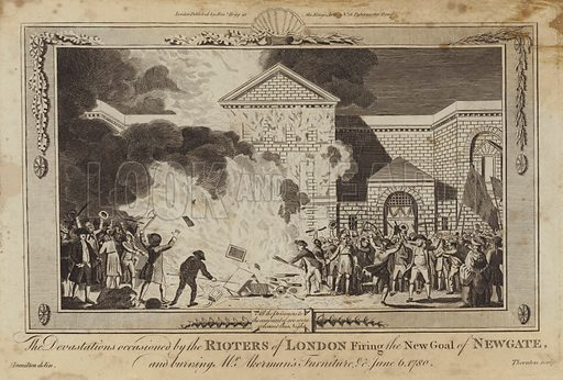 The devastations occasioned by the rioters of London firing the new gaol of Newgate, and burning Mr Akerman's furniture, June 6, 1780. From the drawing by William Hamilton, engraved by T Thornton. London published by Alexander Hogg at the Kings Arms, No 16 Paternoster Row.