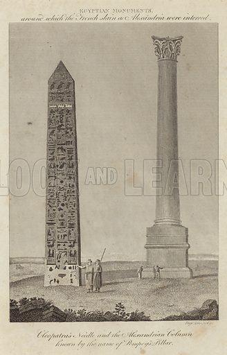 Cleopatra's Needle and the Alexandrian Column known by the name of Pompey's Pillar. Egyptian monuments around which the French slain at Alexandria were interred. Published in Voyages and Travels by Cooke, circa 1810.