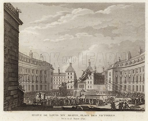 Statue of Louis XIV taken down in the Place des Victoires, 11, 12, 13, August 1792. Drawn by Prieur, engraved by Berthault. Published in Historical paintings of the French Revolution: or analysis of major events that took place in France since the first assembly of notables held in Versailles in 1787, engraved by Jean Duplessi-Bertaux, Volume One; published in Paris, France, 1817.