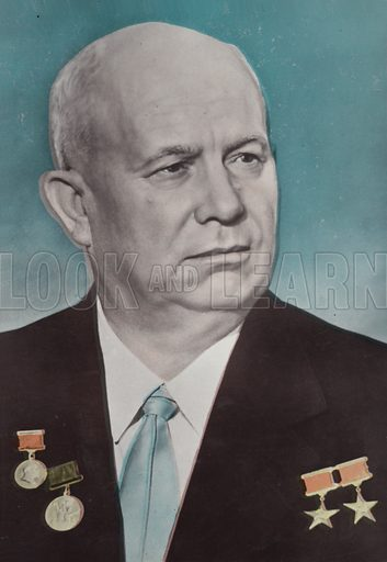 Nikita Khrushchev (1894-1917). First Secretary of the Communist Party of the Soviet Union.