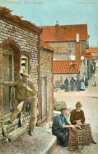 Fishermen, Sheringham. Postcard, early 20th century.