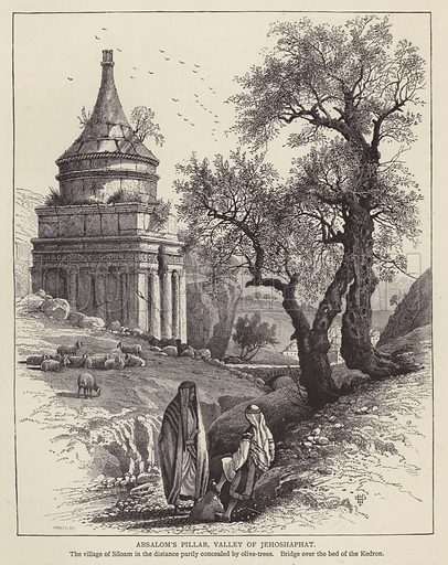 Absalom's Pillar, Valley of Jehoshaphat. Illustration for Picturesque Palestine edited by Sir Charles Wilson (Virtue, c 1880).