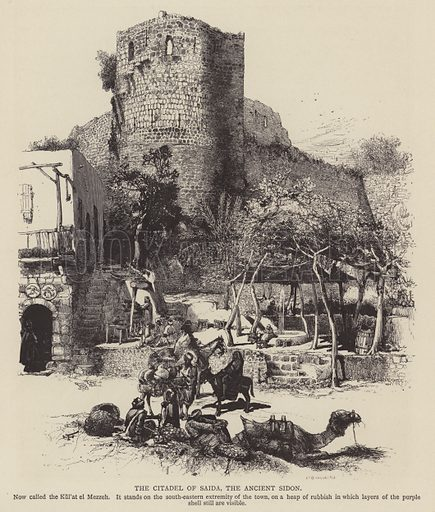 The Citadel of Saida, the Ancient Sidon. Illustration for Picturesque Palestine edited by Sir Charles Wilson (Virtue, c 1880).