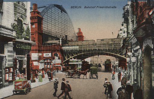 Friedrichstrasse Station, Berlin, Germany. Postcard, early 20th century.
