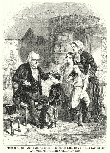 """""""Pure Religion and Undefiled before God is this, to Visit the Fatherless and Widows in their Affliction,"""" etc. Illustration for The Sunday At Home, 1857."""
