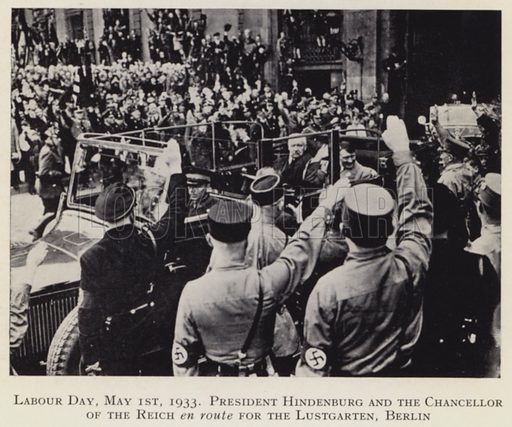 Chancellor Adolf Hitler and President Paul von Hindenburg of Germany en route to the Lustgarten, Berlin, for Labour Day celebrations, 1 May 1933. Illustration from My Struggle, English translation of Mein Kampf, by Adolf Hitler (Hurst & Blackett, London, c1939).