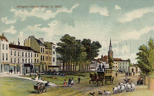 Islington, Upper Street, 1840.  Postcard, early 20th century.