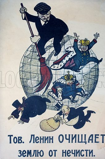 Russian Bolshevik leader Lenin sweeping the globe clean of capitalists and the monarchy, Soviet propaganda poster, c1920.