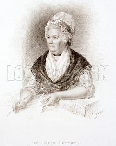Sarah Trimmer (1741–1810), British children's author.
