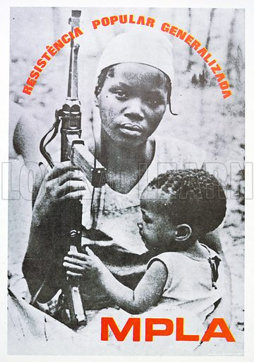 Poster for the MPLA, The People's Movement for the Liberation of Angola which fought against Portuguese colonial rule and in the ensuing Angolan Civil War.