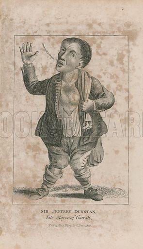 Portrait of Jeffrey Dunstan, late mayor of Garratt. Published in the New Wonderful Museum and Extraordinary Magazine, December 1806.
