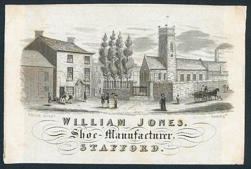 William Jones, shoe manufacturer, trade card. Engraved by Smith, Birmingham.