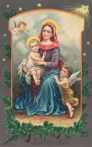 French Christmas card, with the Virgin Mary sitting with Jesus Christ on her knee and an angel before her.