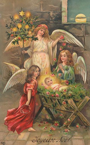 French Christmas card, three angels stand around the baby Jesus in the stable.