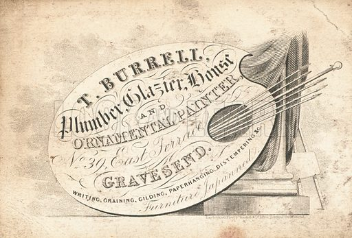 Trade card, T Burrell, plumber, glazier, house and ornamental painter, No 39 East Terrace, Gravesend.