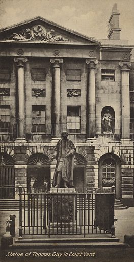 Statue of Thomas Guy in Court Yard. One of series of cards illustrating Guy's Hospital, London.