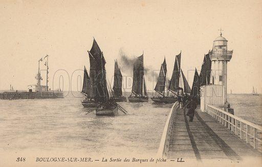 Boulogne-sur-Mer, Le Sortie des Barques de peche.  Postcard, early 20th Century.
