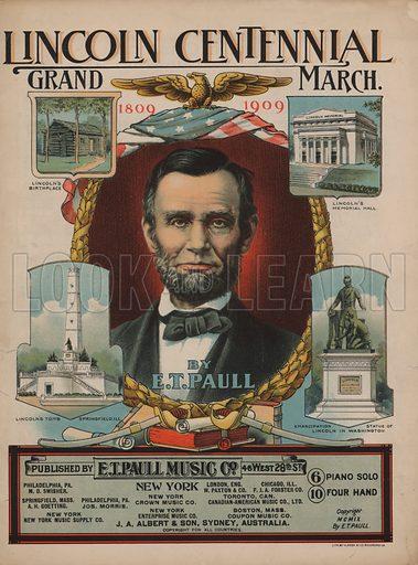 Lincoln Centennial Grand March, 1809–1909. Music cover.
