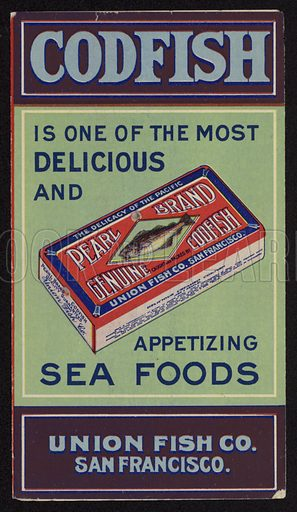 Advertisement for Union Fish Co's Pearl Brand codfish, San Francisco, California, USA.