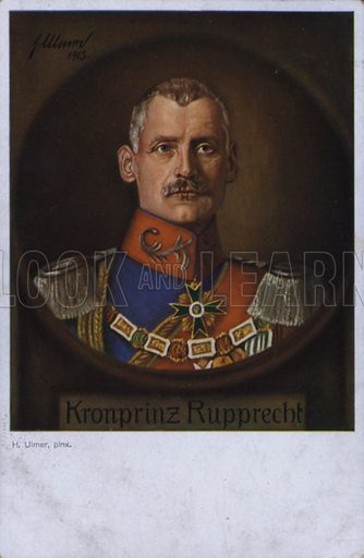 Crown Prince Rupprecht of Bavaria (1869–1955), German military commander of the First World War. Postcard, early 20th Century.