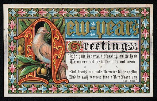 A verse from a poem by Hartley Coleridge, New Year's greetings card, late 19th century.