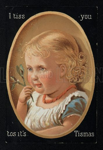 Child with mistletoe, Christmas greetings card, late 19th century.