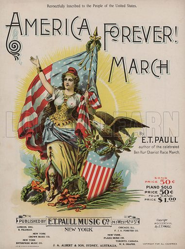 America Forever! March.  Music cover, early 20th century.