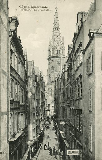 La Grand Rue and the cathedral at St Malo, Brittany. Postcard, late 19th or early 20th century.