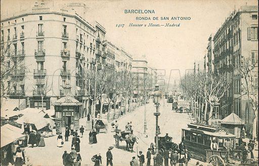 Ronda de San Antonio, Barcelona, Spain. Postcard, late 19th or early 20th century.