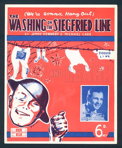 We're Gonna Hang out the Washing on the Siegfried Line, by Jimmy Kennedy and Michael Carr, British sheet music cover, c1939.