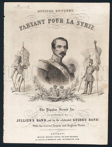 Partant pour la Syrie, popular French song written in 1807 by Hortense de Beauharnais, stepdaughter of Napoleon I and mother of Napoleon III, Victorian sheet music cover.