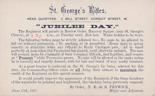 Orders issued to the St George's Rifles for the royal procession on the day of Queen Victoria's Golden Jubilee, 17 June 1887. Postcard, early 20th century.