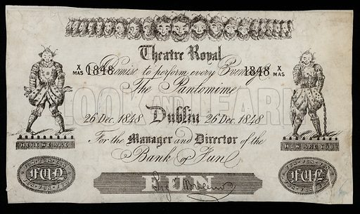 Advertisement for a pantomime at the Theatre Royal, Dublin, based on a Bank of Ireland banknote, 1848.