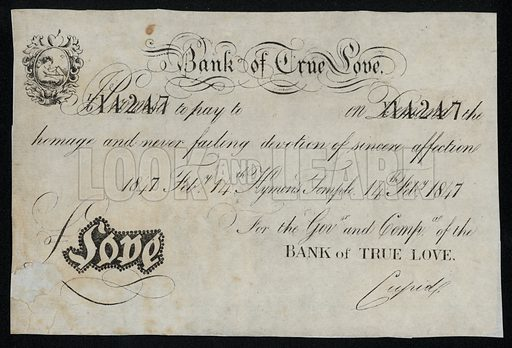Promissory note from the Bank of True Love, Victorian Valentine's Day card, 1847.