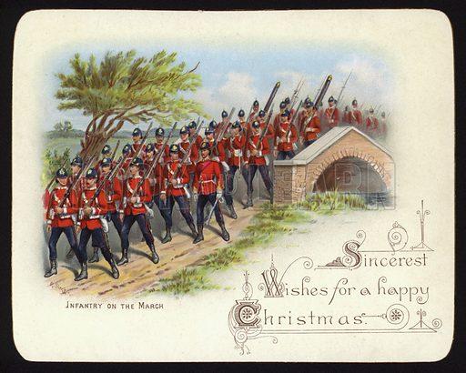 Infantry on the march, Christmas greetings card.