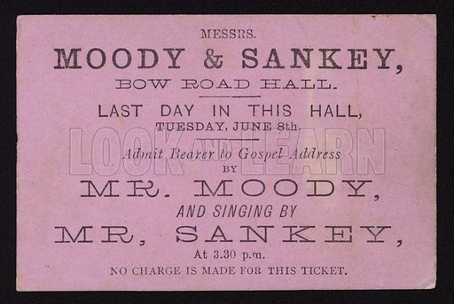 Ticket to a meeting with American evangelist preacher Dwight L Moody and gospel singer Ira D Sankey, Bow Road Hall, London, 1873-1875.