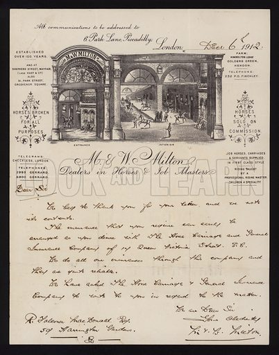 Letter on company stationery of M & W Milton, dealers in horses and job masters, Park Lane, Piccadilly, London, 1912.
