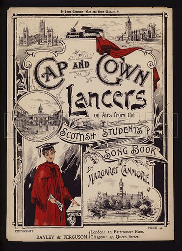 Cap and Gown Lancers on Airs from the Scottish Students Songbook, by Margaret Canmore, sheet music cover.
