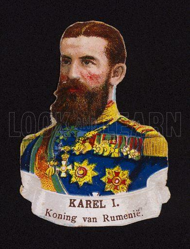 Carol I (1839-1914), King of Romania.