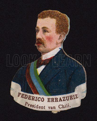 Federico Errazuriz Echaurren (1850-1901), President of Chile.